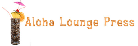 Aloha Lounge Press